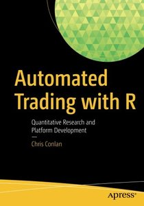 Automated Trading with R: Quantitative Research and Platform Development-cover