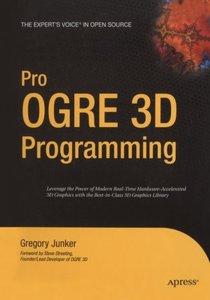Pro OGRE 3D Programming (Expert's Voice in Open Source)-cover