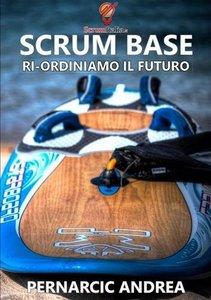 Scrum Base (Italian Edition)