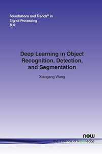 Deep Learning in Object Recognition, Detection, and Segmentation -cover