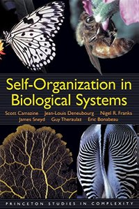 Self-Organization in Biological Systems: (Princeton Studies in Complexity)-cover