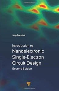 Introduction to Nanoelectronic Single-Electron Circuit Design,2/e (Hardcover)-cover