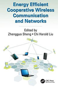 Energy Efficient Cooperative Wireless Communication and Networks (Paper)-cover