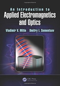 An Introduction to Applied Electromagnetics and Optics , (Hardcover)-cover