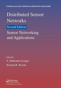 Distributed Sensor Networks: Sensor Networking and Applications, Second Edition