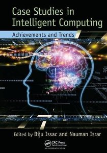 Case Studies in Intelligent Computing: Achievements and Trends (paperback)-cover