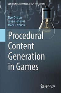 Procedural Content Generation in Games (Computational Synthesis and Creative Systems)-cover