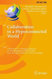 Collaboration in a Hyperconnected World: 17th IFIP WG 5.5 Working Conference on Virtual Enterprises, PRO-VE 2016, Porto, Portugal, October 3-5, 2016, ... in Information and Communication Technology)-cover