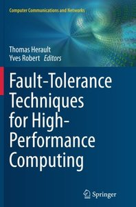 Fault-Tolerance Techniques for High-Performance Computing (Computer Communications and Networks)-cover