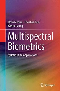 Multispectral Biometrics: Systems and Applications-cover