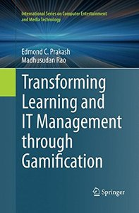Transforming Learning and It Management Through Gamification (International Series on Computer Entertainment and Media Tec)-cover