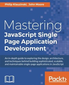 Mastering JavaScript Single Page Application Development-cover