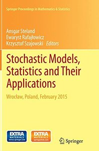 Stochastic Models, Statistics and Their Applications: Wroc Aw, Poland, February 2015 (Springer Proceedings in Mathematics & Statistics)-cover