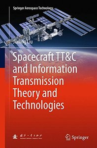Spacecraft TT&C and Information Transmission Theory and Technologies (Springer Aerospace Technology)-cover