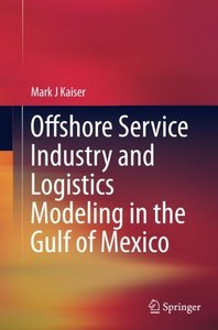 Offshore Service Industry and Logistics Modeling in the Gulf of Mexico-cover