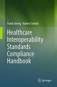 Healthcare Interoperability Standards Compliance Handbook: Conformance and Testing of Healthcare Data Exchange Standards-cover