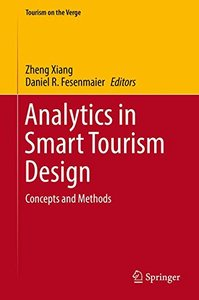 Analytics in Smart Tourism Design: Concepts and Methods (Tourism on the Verge)-cover