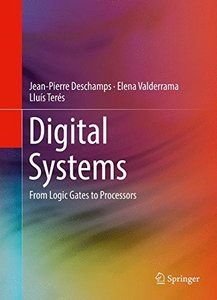 Digital Systems: From Logic Gates to Processors-cover