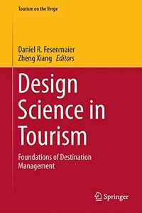 Design Science in Tourism: Foundations of Destination Management (Tourism on the Verge)-cover
