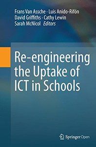 Re-Engineering the Uptake of Ict in Schools-cover