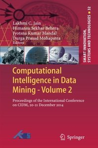 Computational Intelligence in Data Mining - Volume 2: Proceedings of the International Conference on CIDM, 20-21 December 2014 (Smart Innovation, Systems and Technologies)-cover