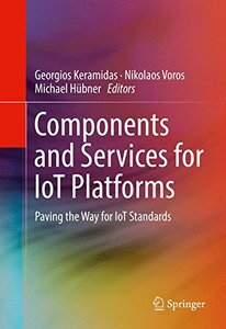Components and Services for IoT Platforms: Paving the Way for IoT Standards