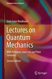 Lectures on Quantum Mechanics: With Problems, Exercises and their Solutions (Graduate Texts in Physics)-cover