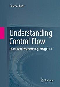 Understanding Control Flow: Concurrent Programming Using μC++-cover