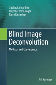 Blind Image Deconvolution: Methods and Convergence-cover