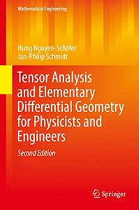 Tensor Analysis and Elementary Differential Geometry for Physicists and Engineers (Mathematical Engineering)-cover