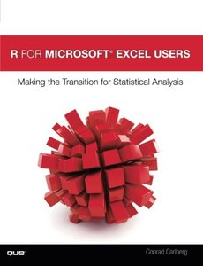R for Microsoft Excel Users: Making the Transition for Statistical Analysis-cover