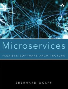 Microservices : Flexible Software Architecture (Paperback)-cover