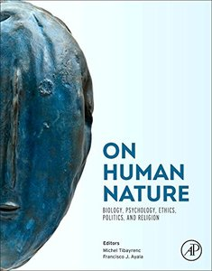 On Human Nature: Biology, Psychology, Ethics, Politics, and Religion-cover
