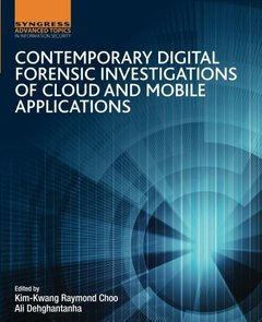 Contemporary Digital Forensic Investigations of Cloud and Mobile Applications-cover