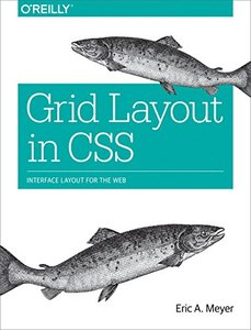 Grid Layout in CSS: Interface Layout for the Web-cover