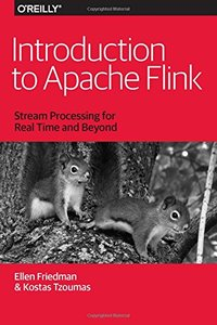 Introduction to Apache Flink: Stream Processing for Real Time and Beyond-cover