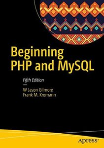 Beginning PHP and MySQL: From Novice to Professional-cover