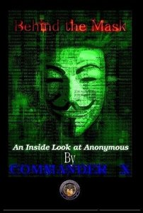 Behind the Mask: An Inside Look at Anonymous-cover