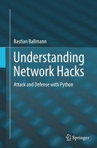 Understanding Network Hacks: Attack and Defense with Python-cover