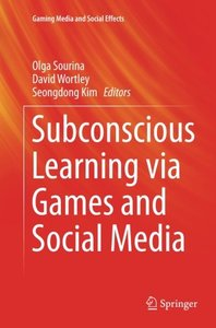 Subconscious Learning via Games and Social Media (Gaming Media and Social Effects)-cover