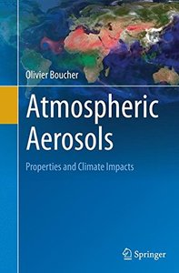 Atmospheric Aerosols: Properties and Climate Impacts (Springer Atmospheric Sciences)-cover