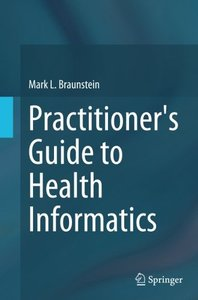 Practitioner's Guide to Health Informatics-cover