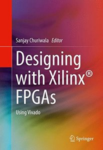 Designing with Xilinx簧 FPGAs: Using Vivado-cover