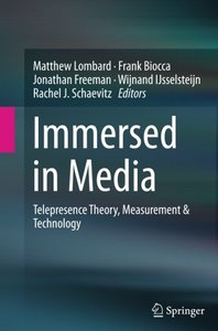 Immersed in Media: Telepresence Theory, Measurement & Technology-cover