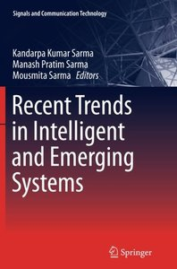 Recent Trends in Intelligent and Emerging Systems (Signals and Communication Technology (Hardcover))-cover