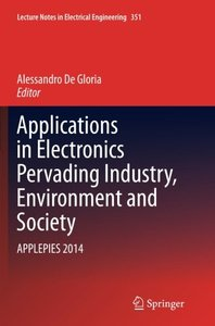 Applications in Electronics Pervading Industry, Environment and Society: APPLEPIES 2014 (Lecture Notes in Electrical Engineering)-cover