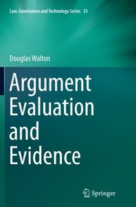 Argument Evaluation and Evidence (Law, Governance and Technology)