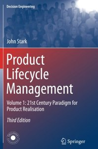Product Lifecycle Management (Volume 1): 21st Century Paradigm for Product Realisation (Decision Engineering)-cover