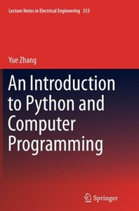 An Introduction to Python and Computer Programming (Lecture Notes in Electrical Engineering)-cover