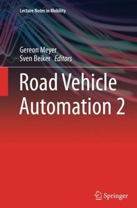 Road Vehicle Automation 2 (Lecture Notes in Mobility)